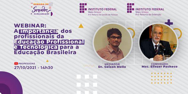 """Semana do Servidor 2021: Webinar """"A importância dos profissionais da educação profissional e tecnologia para a educação brasileira"""" ocorrerá dia 27"""