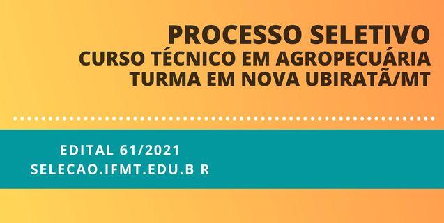 Aberto período de inscrições para curso técnico em Agropecuária gratuito oferecido pelo IFMT em Nova Ubiratã