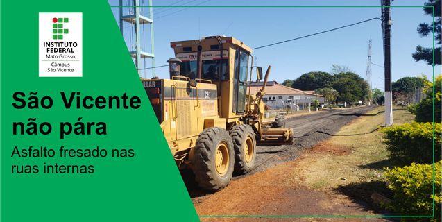 São Vicente não pára: ruas internas do câmpus recebem asfalto fresado