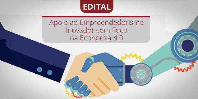 Submissão de projetos com foco na Economia 4.0 encerra nesta segunda-feira (03)