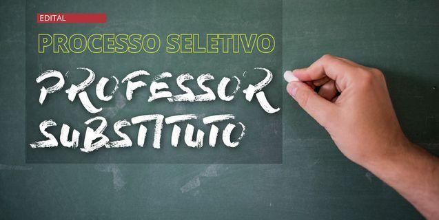 Lançado edital para seleção de professor substituto com 16 vagas em sete campi