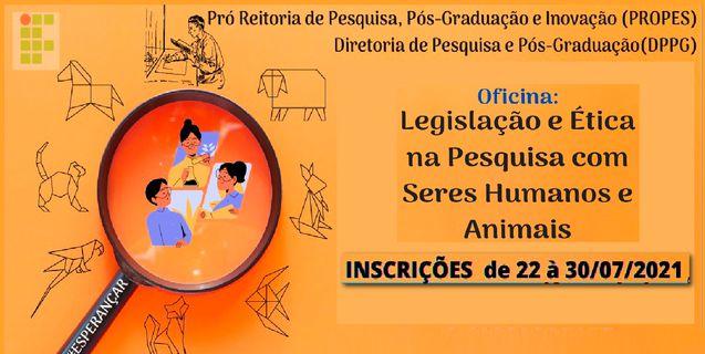 """Propes lança oficina """"Legislação e Ética na Pesquisa com Seres Humanos e Animais"""""""
