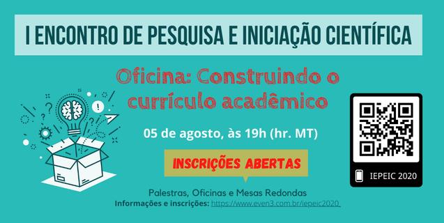 """Oficina """"Construindo o currículo acadêmico"""" é terceiro evento do I Encontro de Pesquisa e Iniciação Científica"""