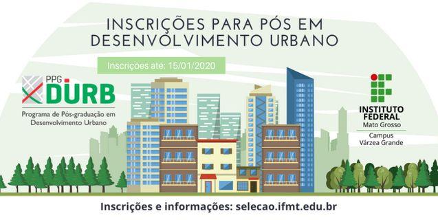 IFMT: Hoje (15/01) é o último dia para se inscrever na especialização em Desenvolvimento Urbano