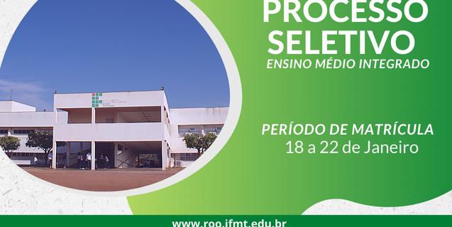 IFMT Rondonópolis: Veja a lista de alunos convocados e classificados do processo seletivo do EMI