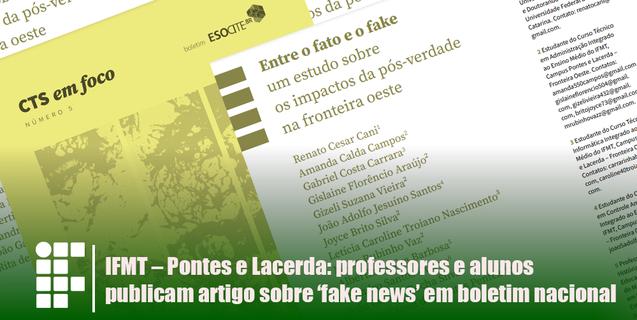 IFMT - Pontes e Lacerda: professores e alunos publicam artigo sobre 'fake news' em boletim nacional