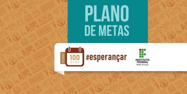 Reitor do IFMT apresenta na sexta-feira Plano de Metas para 100 dias #Esperançar